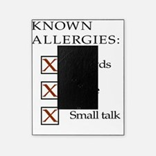Known Allergies - crowds, noise, sma Picture Frame