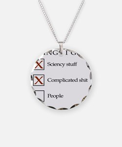 Things I get - not people1 Necklace
