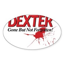 Dexter Gone But Not Forgotten Decal
