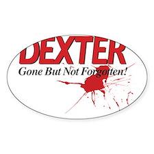 Dexter Gone But Not Forgotten Stickers