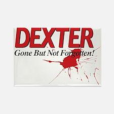 Dexter Gone But Not Forgotten Rectangle Magnet