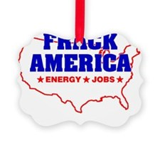Frack America Energy Jobs Ornament