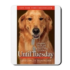 Until Tuesday Mousepad