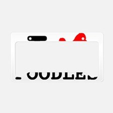 I Heart Poodles! License Plate Holder
