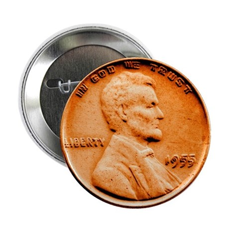 "1955 Double Die Lincoln Cent 2.25"" Button (10 pack"