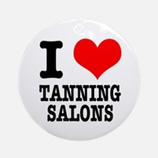 I Heart (Love) Tanning Salons Ornament (Round)