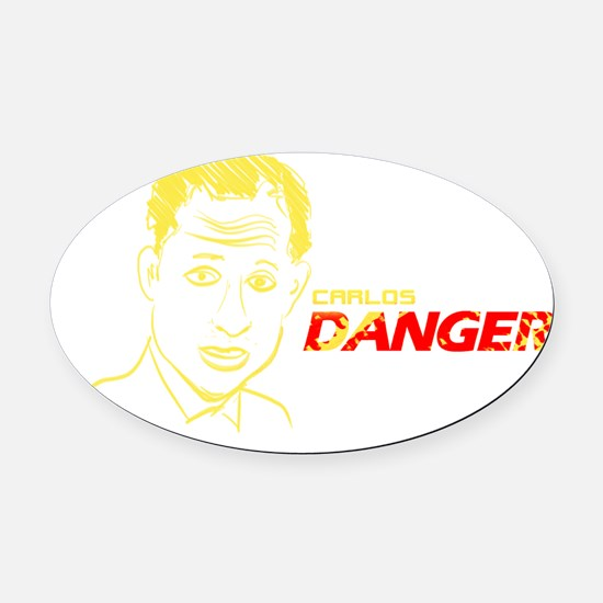 Carlos Danger Oval Car Magnet