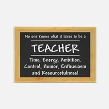 What it takes to be a Teacher Rectangle Magnet