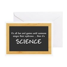 Singed Eyebrows makes it Science Greeting Card