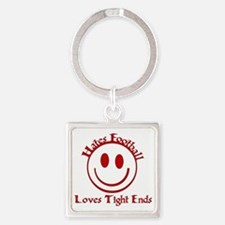 Hates Football Loves Tight Ends Square Keychain