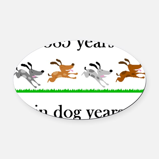 55 dog years birthday 1 Oval Car Magnet