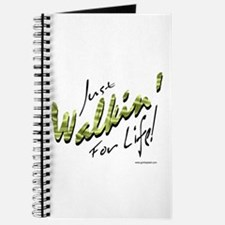 Just Walkin' For Life! Journal