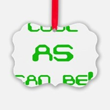 Cool AS can be! Ornament