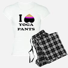I love yoga pants Pajamas