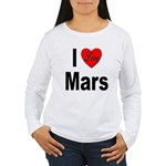 I Love Mars Women's Long Sleeve T-Shirt