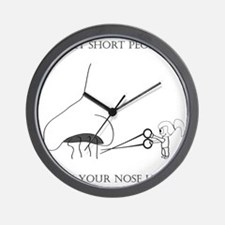 Respect Short People... Trim Your Nose  Wall Clock