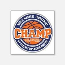 "MarchMadnessChamp Square Sticker 3"" x 3"""
