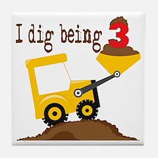 I Dig Being 3 Tile Coaster