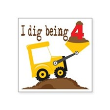 """I Dig Being 4 Square Sticker 3"""" x 3"""""""