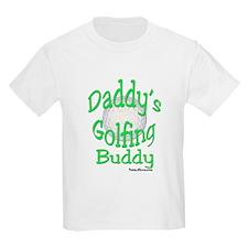 Daddy's Golfing Buddy T-Shirt