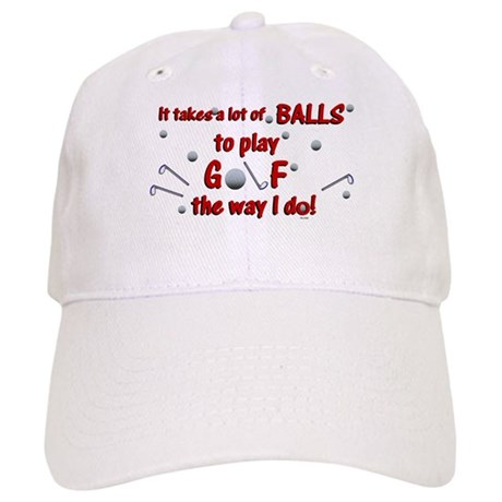 Play Golf the Way I Do Cap