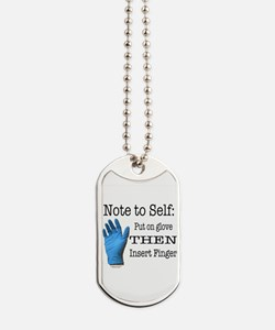 Note to Self Dog Tags