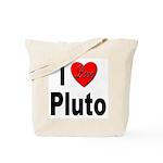 I Love Pluto Tote Bag