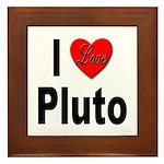 I Love Pluto Framed Tile