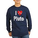 I Love Pluto (Front) Long Sleeve Dark T-Shirt