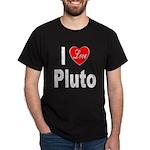 I Love Pluto (Front) Dark T-Shirt