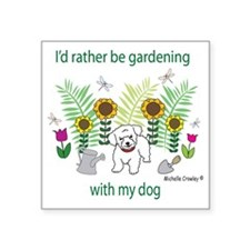 """gardening with my   -many d Square Sticker 3"""" x 3"""""""