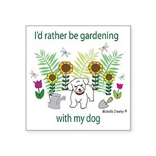"gardening with my   -many d Square Sticker 3"" x 3"""