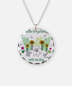 gardening with my   -many do Necklace