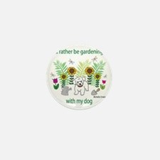 gardening with my   -many dog breeds Mini Button