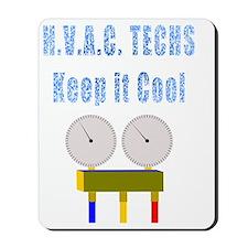 H.V.A.C. techs keep it cool Mousepad