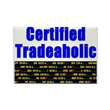 Certified tradeaholic Rectangle Magnet