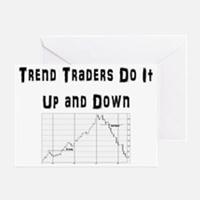 Trend traders do it up and down Greeting Card