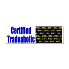 Certified tradeaholic Car Magnet 10 x 3