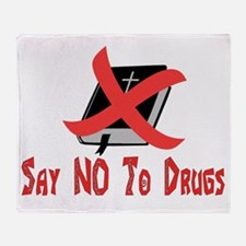 Say No To Drugs Throw Blanket