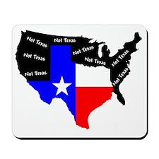 Not Texas Mousepad