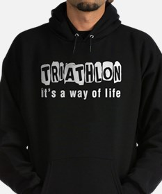 Triathlon it is a way of life Hoodie