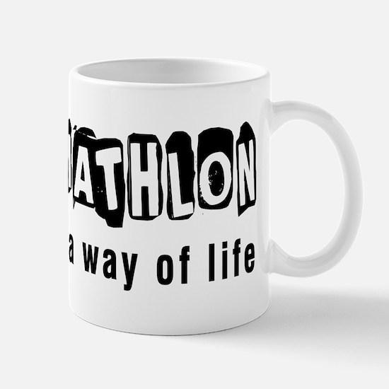 Triathlon it is a way of life Mug