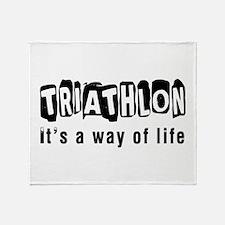 Triathlon it is a way of life Throw Blanket