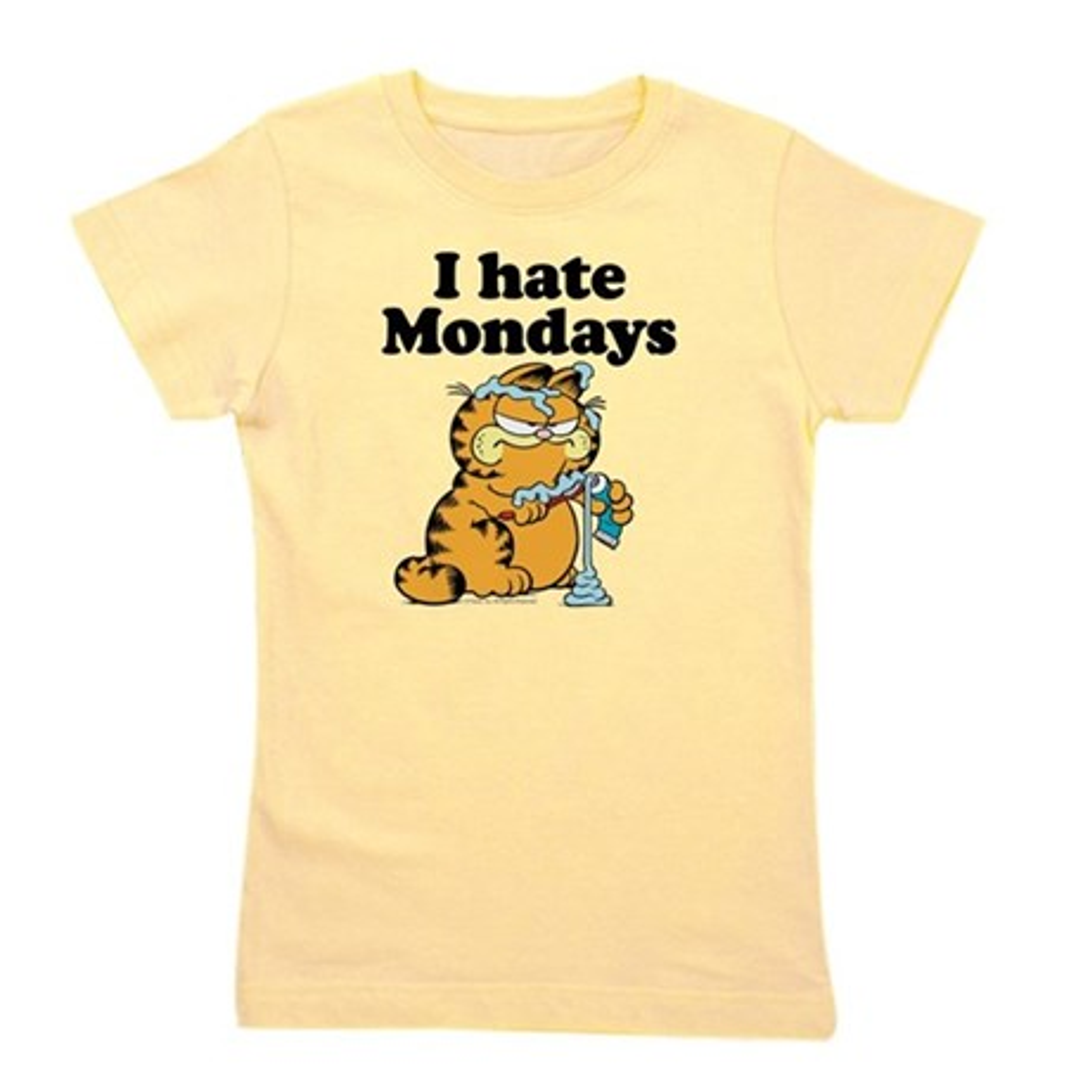 CafePress I Hate Mondays Girl's Tee
