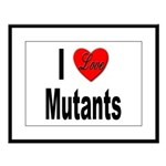 I Love Mutants Large Framed Print
