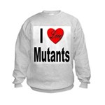 I Love Mutants (Front) Kids Sweatshirt