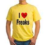 I Love Freaks (Front) Yellow T-Shirt