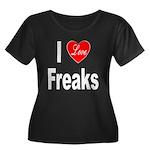 I Love Freaks (Front) Women's Plus Size Scoop Neck