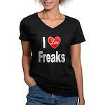 I Love Freaks (Front) Women's V-Neck Dark T-Shirt