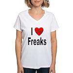 I Love Freaks (Front) Women's V-Neck T-Shirt